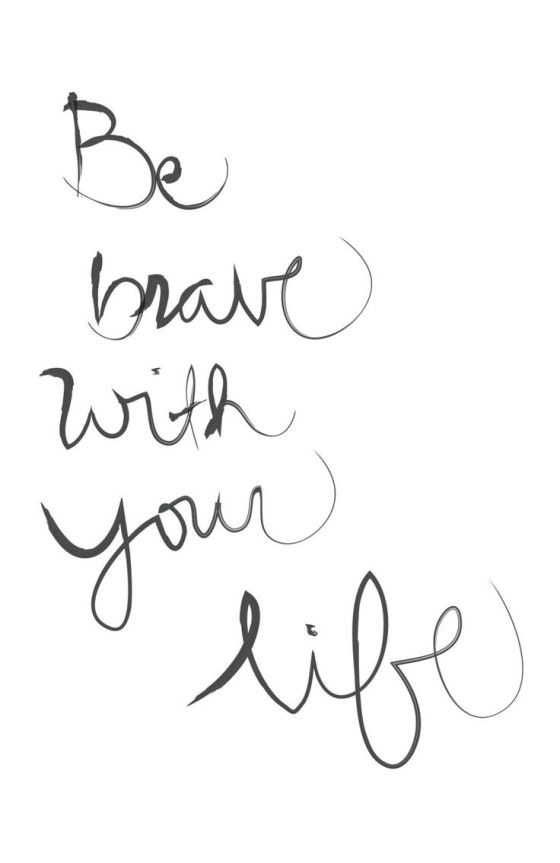 be-brave-quote