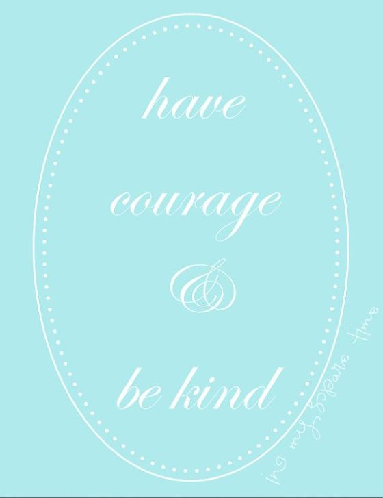 have courage quote