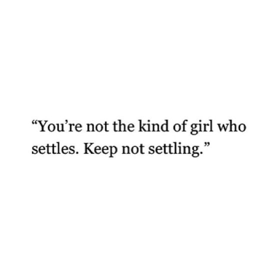 dont-settle-qupte